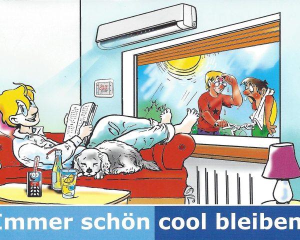 Wenn das Thermometer über die 30°-Marke klettert... Klimaanlage - Komfort auch bei großer Hitze!